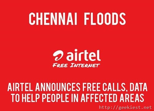Airtel announces Free calls and data to people in the Chennai Flood affected area