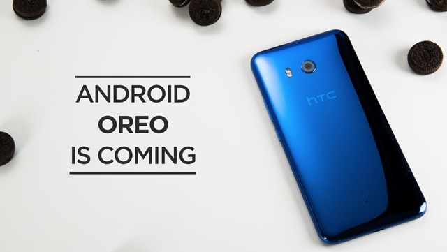 Android 8.0 Oreo Update for HTC 10 U11 U Ultra