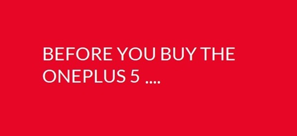Before you buy the OnePlus 5