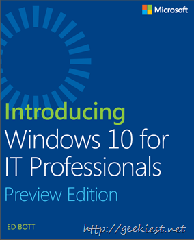 Introducing Windows 10 for IT Professionals, Preview Edition - FREE