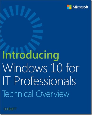 Introducing Windows 10 for IT Professionals ebook
