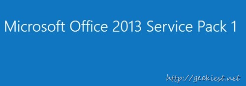 Microsoft Office 2013 Service Pack 1 (SP1) Released