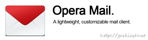 Opera Mail a New free light weight Mail Client