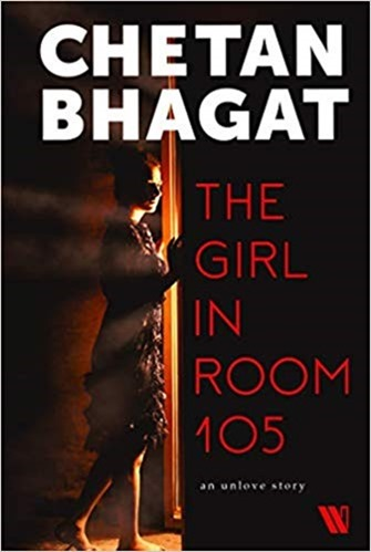 Pre-Order Chetan Bhagat The Girl in Room 105 and get additional