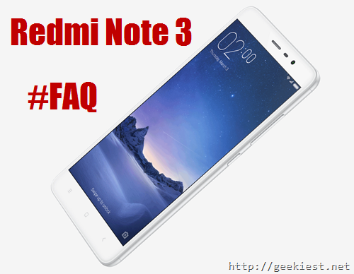 Xiaomi Redmi Note 3 FAQ