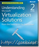 Understanding Microsoft Virtualization Solutions