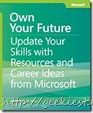 Own Your Future: Update Your Skills with Resources and Career Ideas from Microsoft
