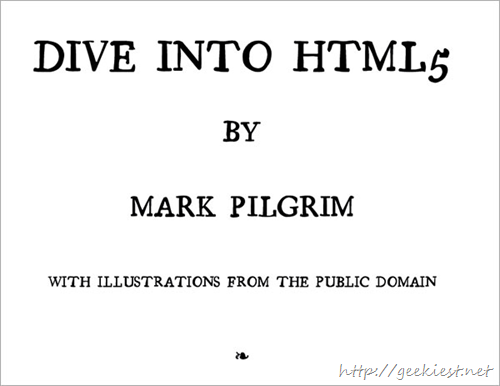 Dive Into HTML5 by Mark Pilgrim